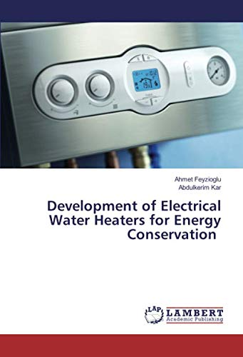 Development of Electrical Water Heaters for Energy Conservation