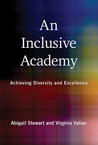 An Inclusive Academy: Achieving Diversity and Excellence (The MIT Press)