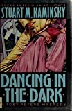 Dancing in the Dark, Stuart M. Kaminsky, 0892965282