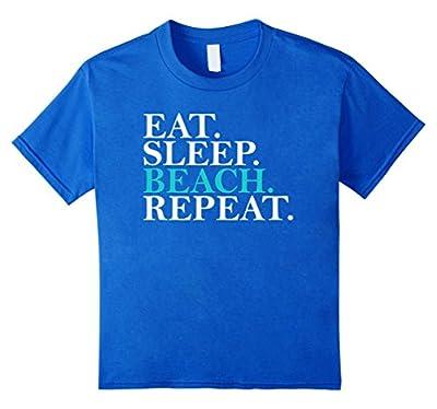 Eat Sleep Beach Repeat Funny Novelty Vacation T-Shirt