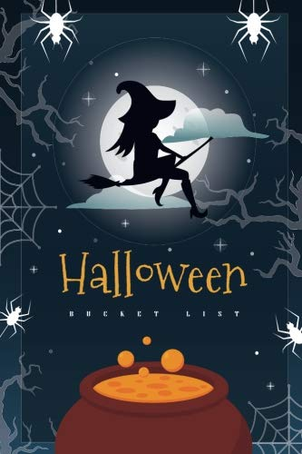 Halloween Bucket List: Witches, Journal to Write In for Coming Halloween Party (Halloween Planner) (Volume 3) -