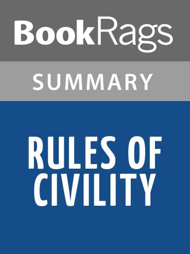 Summary & Study Guide Rules of Civility by Amor Towles