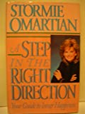 A Step in the Right Direction, Stormie Omartian, 0840774796