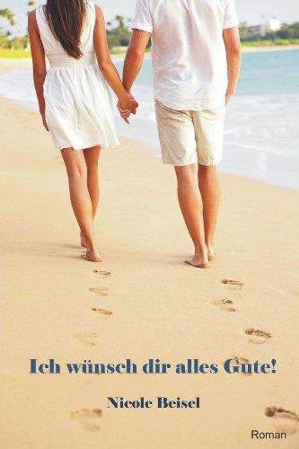 Ich Wünsch Dir Alles Gute German Edition Kindle Edition By
