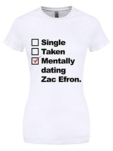 Women39;s Mentally Dating Zac Efron T-shirt - Small Zac Efron