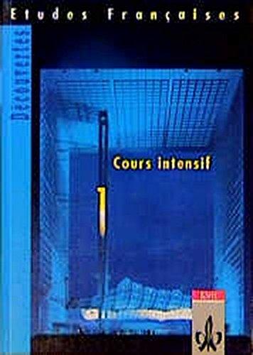 Etudes Françaises - Découvertes, Cours Intensif Tl 1 Schülerbuch