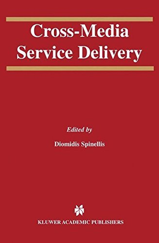 Download Cross-Media Service Delivery (The Springer International Series in Engineering and Computer Science) Pdf