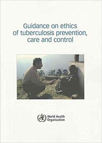 Book Guidance on Ethics of Tuberculosis Prevention, Care and Control