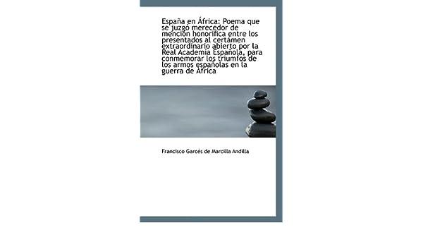 España en África: Poema que se juzgó merecedor de mención ...