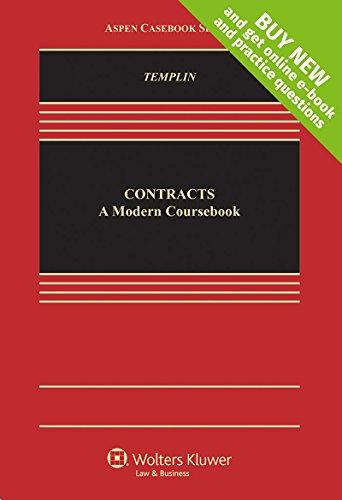 Contracts: A Modern Coursebook [Connected Casebook] (Aspen Casebook)