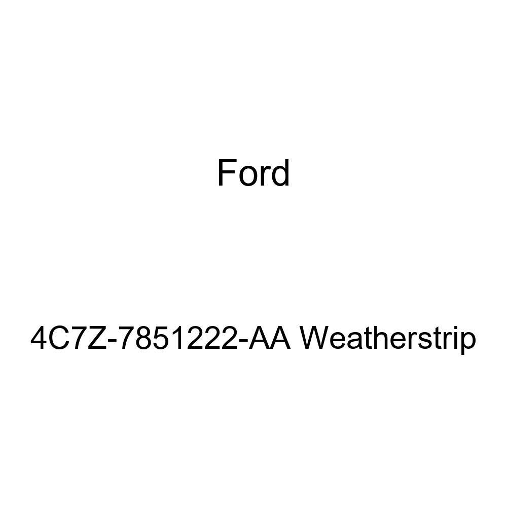 Genuine Ford 4C7Z-7851222-AA Weatherstrip
