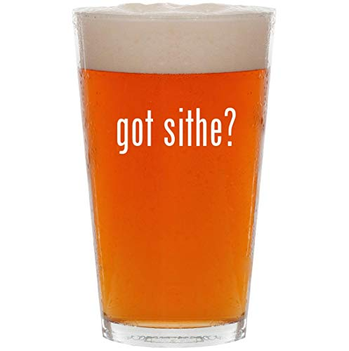 got sithe? - 16oz All Purpose Pint Beer Glass