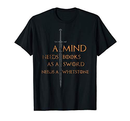 A Mind Needs Books as a Sword Needs a Whetstone