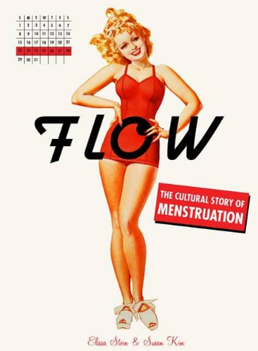 Griffin Stein - Flow: The Cultural Story of Menstruation