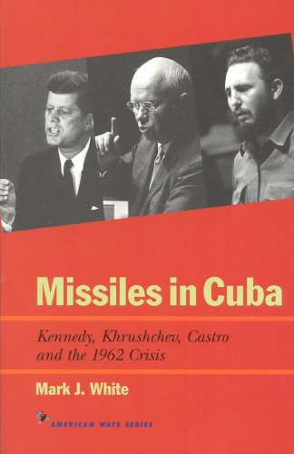 Amazon missiles in cuba kennedy khrushchev castro and the missiles in cuba kennedy khrushchev castro and the 1962 crisis american ways fandeluxe Images