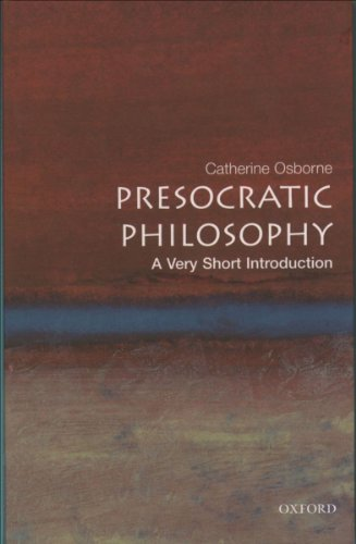 Presocratic Philosophy: A Very Short Introduction (Very Short -