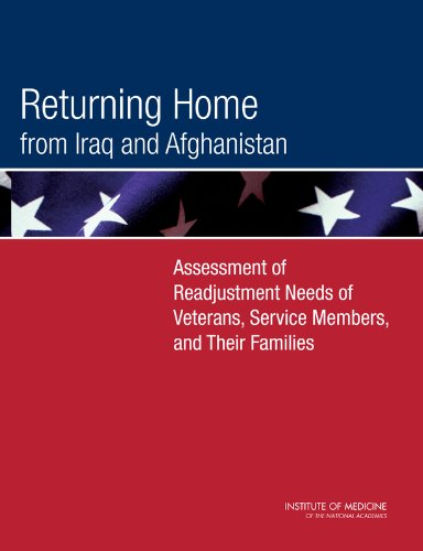 Returning Home from Iraq and Afghanistan: Assessment of Readjustment Needs of Veterans, Service Members, and Their Families
