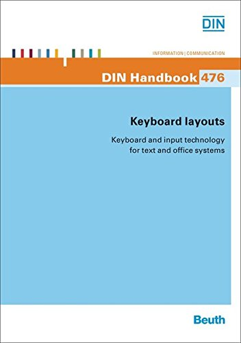 Keyboard layouts: Keyboard and input technology for text and office systems (DIN_Handbook)