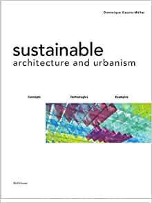 sustainable architecture and urbanism design construction examples dominique gauzin m ller. Black Bedroom Furniture Sets. Home Design Ideas