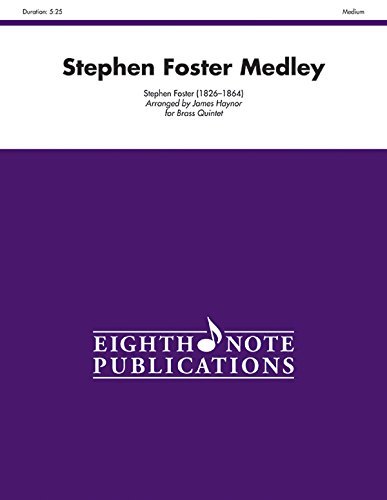 (Stephen Foster Medley: Score & Parts (Eighth Note Publications))