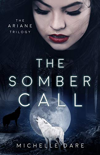 The Somber Call (The Ariane Trilogy Book 2) (Best Ereader For Your Eyes)