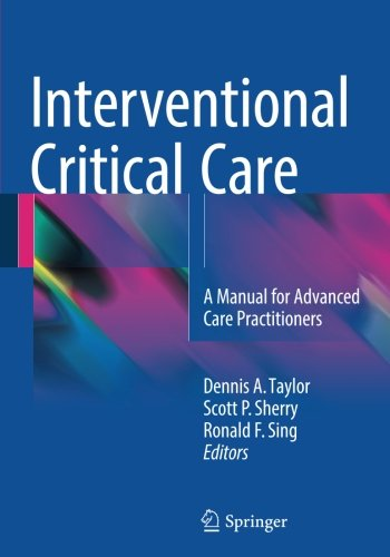 Interventional Critical Care: A Manual for Advanced Care Practitioners