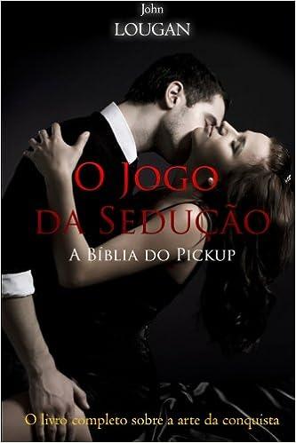 O jogo da sedução (Portuguese Edition)
