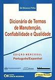 Dicionario De Termos De Manutencao, Confiabilidade E Qualidade