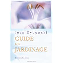 Guide de jardinage (French Edition)