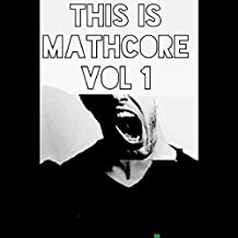This Is Mathcore Vol.1