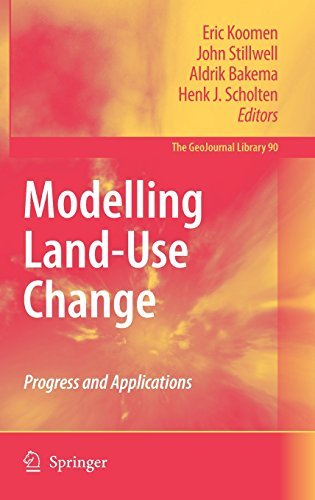 Modelling Land-Use Change: Progress and Applications (GeoJournal Library)