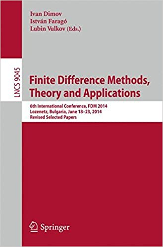 Finite Difference Methods,Theory and Applications: 6th
