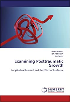 Examining Posttraumatic Growth: Longitudinal Research and the Effect of Resilience
