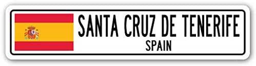 Señal de Calle de Aluminio de Santa Cruz de Tenerife, España, Bandera de España, Ciudad, país, Ro, Street Sign de 4 x 16 Pulgadas: Amazon.es: Hogar