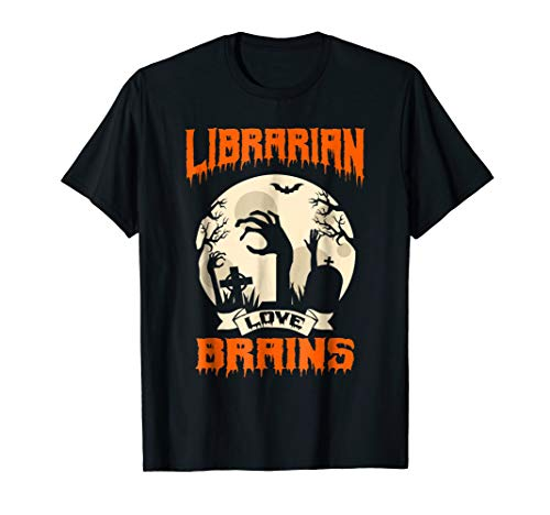Librarian Love Brains Costume Halloween T Shirt for $<!--$15.99-->