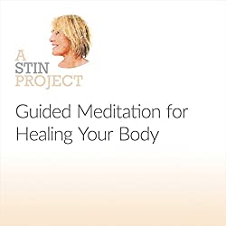 Guided Meditation for Healing Your Body