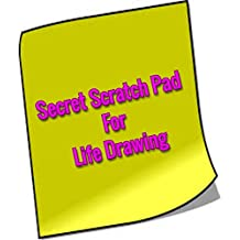 Secret Scratch Pad For Life Drawing