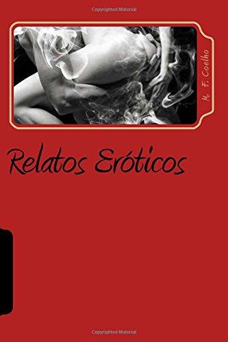 Relatos Eroticos: Romance Contemporaneo