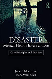 Disaster Mental Health Services: A Primer for Practitioners (Psychosocial Stress Series)
