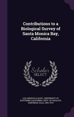 Download Contributions to a Biological Survey of Santa Monica Bay, California PDF