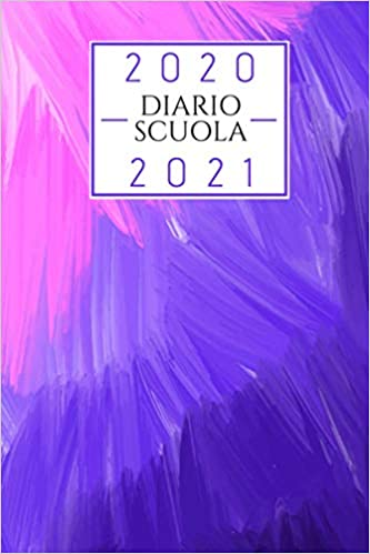 diario scuola 2020 2021 colorato: diario scolastico 2020 2021