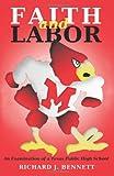 Faith and Labor, Richard Bennett, 1479288691