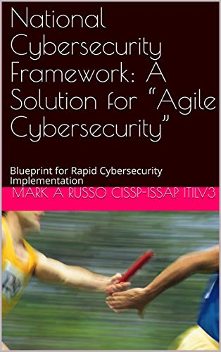 (National Cybersecurity Framework:  A Solution for
