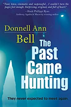 The Past Came Hunting by [Bell, Donnell Ann]
