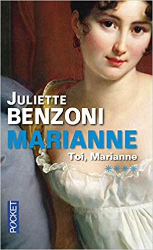Amazon Fr Marianne Tome 4 Toi Marianne Juliette