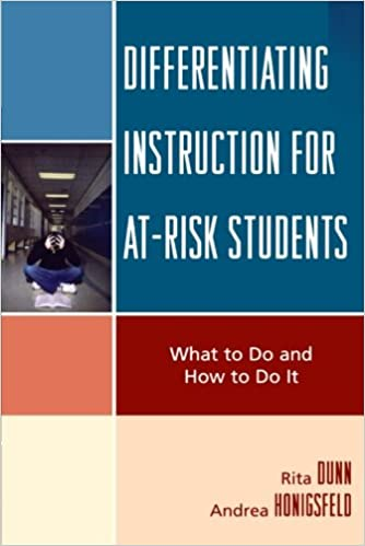 Differentiating Instruction For At Risk Students What To Do And How
