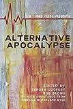 img - for Alternative Apocalypse (Alternatives) book / textbook / text book