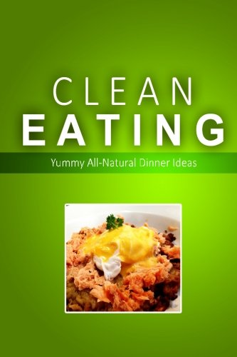Meteor download clean eating clean eating dinners exciting new download clean eating clean eating dinners exciting new healthy and natural recipes for clean eating book pdf audio id4m7rqvm forumfinder Images