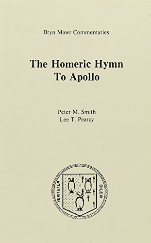 The Homeric Hymn to Apollo (Bryn Mawr Commentaries, Greek)