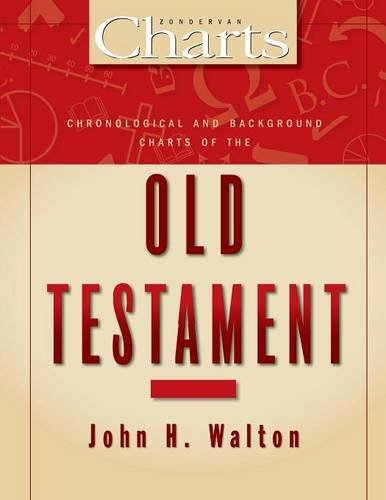 Chronological and Background Charts of the Old Testament (Zondervan Charts)